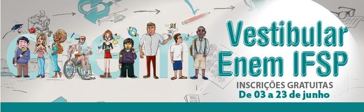 Vestibular Enem IFSP abre 920 vagas em cursos superiores