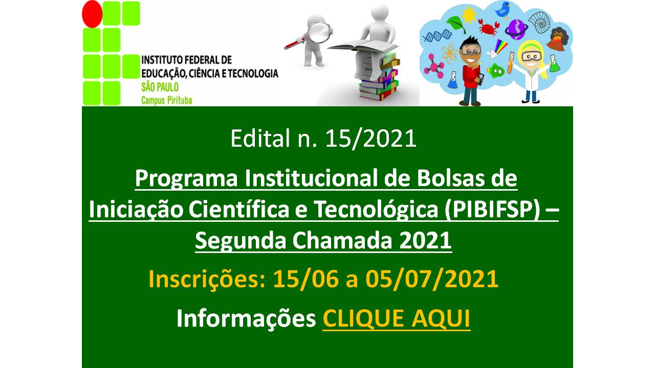 Programa Institucional de Bolsas de Iniciação Científica e Tecnológica (PIBIFSP)